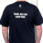 Internet Archive TShirt - Yeah, we can save that.