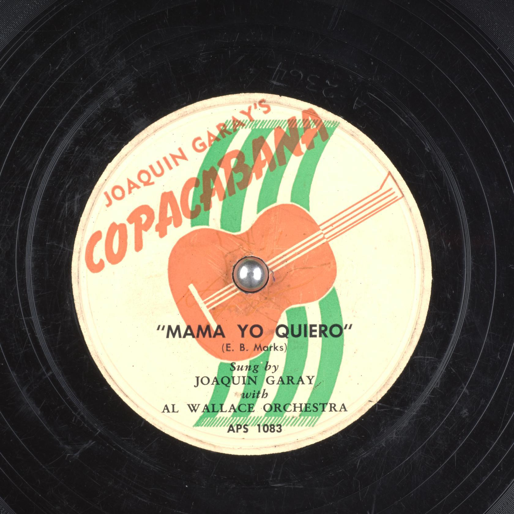 78_mama-yo-quiero_joaquin-garay-al-wallace-orchestra-e-b-marks_gbia0034720a